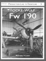 Focke-Wulf Fw 190: Production Line to Frontline
