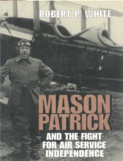 Mason Patrick and the Fight for Air Service Independence