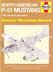 North American P-51 Mustang - <br> Owners' Workshop Manual