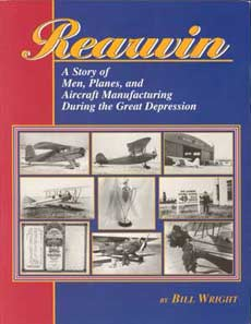 Rearwin: A Story of Men, Planes, and Aircraft Manufacturing During the Great Depression