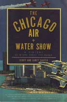 The Chicago Air + Water Show - A History of Wings Above the Waves