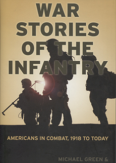War Stories of the Infantry – Americans in Combat, 1918 to Today