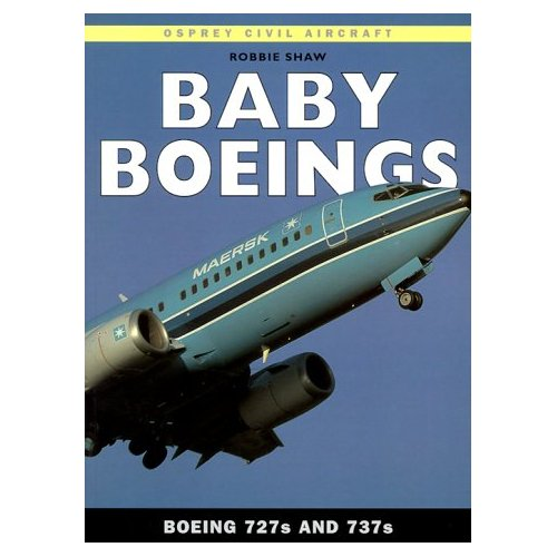 Baby Boeings: Boeing 727s and 737s