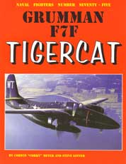 Naval Fighters Number Seventy-Five: Grumman F7F Tigercat